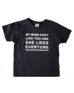 Festivalshirt til børn | My mama don't like you