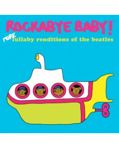 More lullaby renditions of The Beatles Rockabyebaby-cd